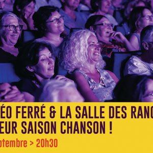 PRÉSENTATION DE SAISON SALLE LÉO FERRÉ / SALLE DES RANCY