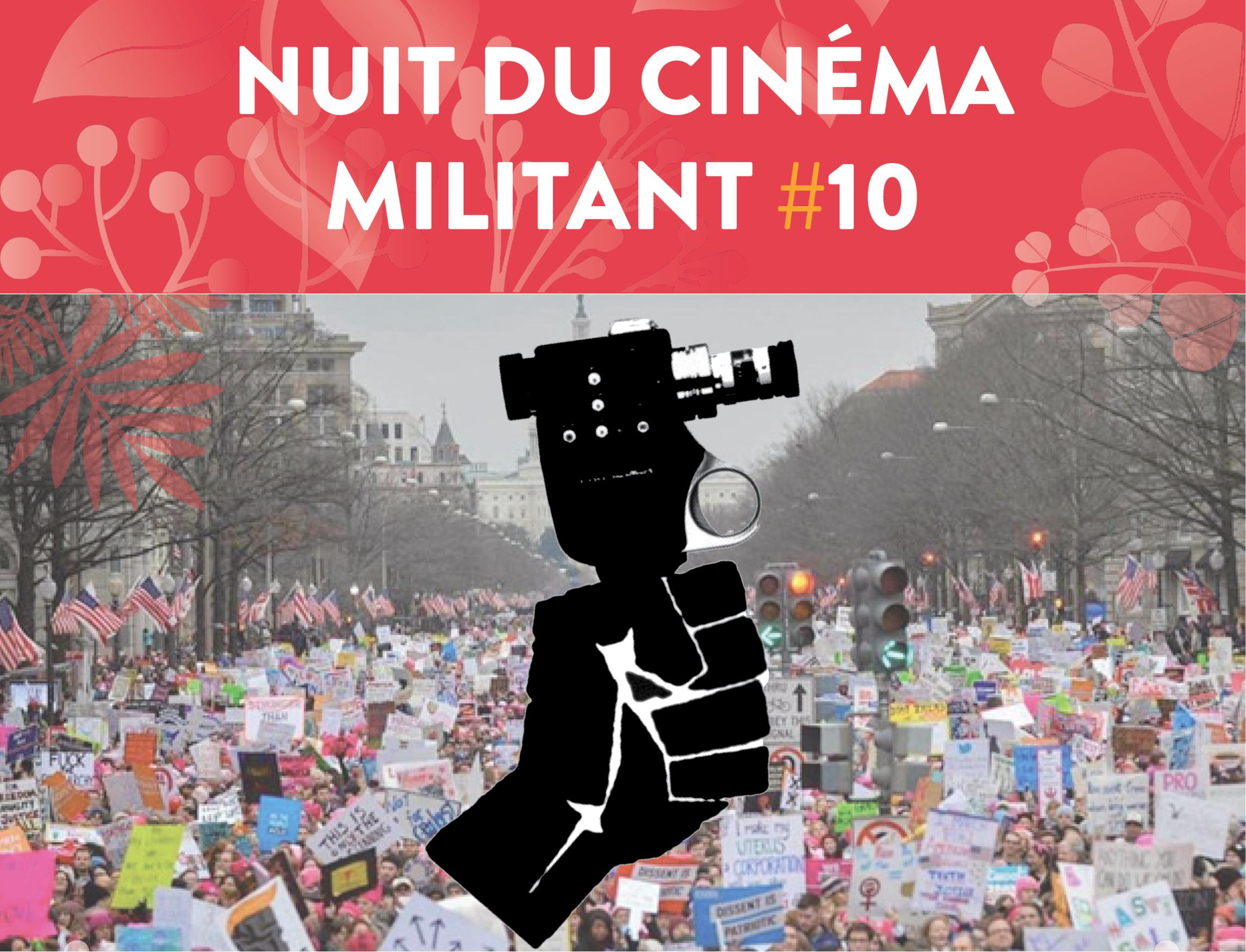 Nuit du Cinéma Militant #10